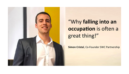 Why falling into an occupation is often a great thing!